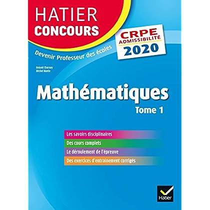 Mathématiques tome 1 - CRPE 2020 - Epreuve écrite d'admissibilité (Hatier Concours)