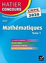 Mathématiques tome 1 - CRPE 2020 - Epreuve écrite d'admissibilité de Roland Charnay