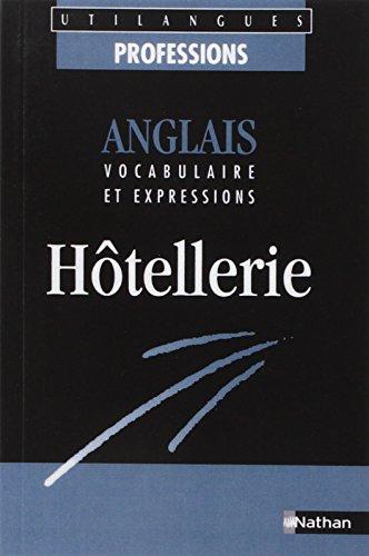Anglais, vocabulaire et expressions : hôtellerie