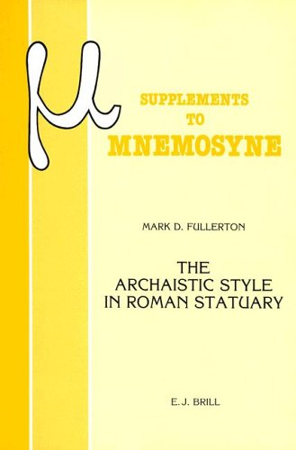 The Archaistic Style in Roman Statuary (Mnemosyne, Supplements) por M. D. Fullerton