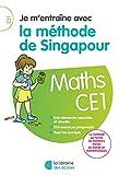 Je m'entraîne avec la méthode de Singapour CE1 - Soutien scolaire...