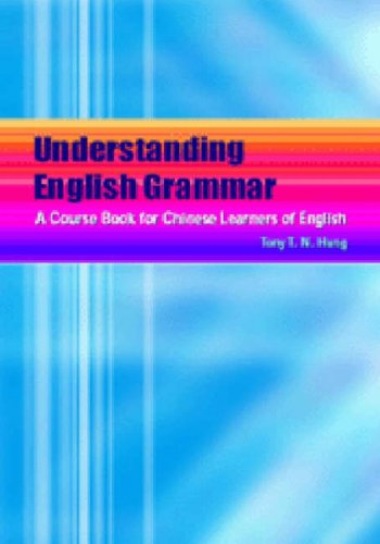 Understanding English Grammar: A Course Book for Chinese Learners of English