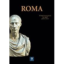 Roma/ Rome (Otro Tiempos, Otras Culturas/ Other Times, Other Cultures)