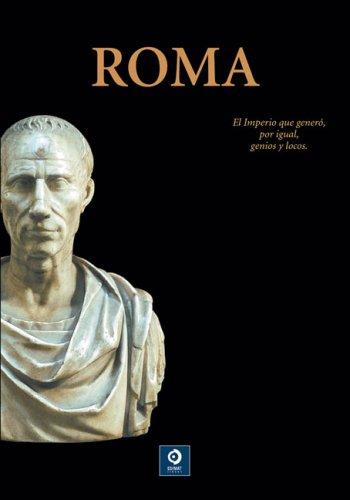 Roma/ Rome (Otro tiempos, otras culturas/ Other Times, Other Cultures) por Javier Cabrero Piquero