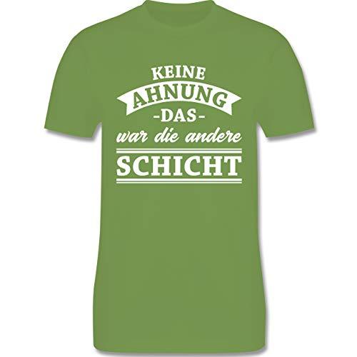 Sprüche - Keine Ahnung das war die andere Schicht! Banner - M - Hellgrün - L190 - Herren T-Shirt Rundhals
