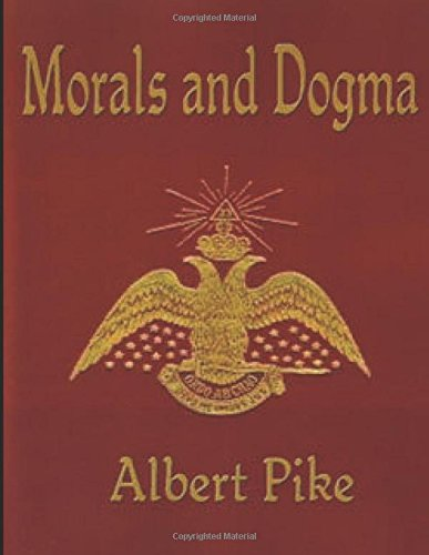 MORALS AND DOGMA  (Annotated)