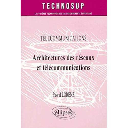 Architectures des réseaux et télécommunications
