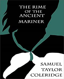 a review of samuel taylor coleridges the rime of the ancient mariner You can read coleridge's the rime of the ancient mariner by coleridge, samuel taylor, 1772-1834 in our library for absolutely free read various fiction books with us.