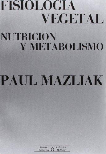 FISIOLOGIA VEGETAL por Paul Mazliak