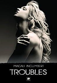 Troubles par Magali Inguimbert