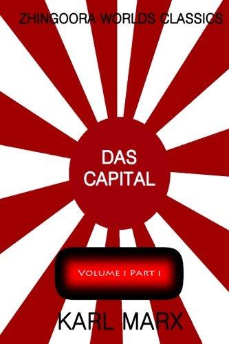 Das Capital Volume one : part one: 1 por Karl Marx