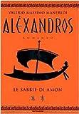 Aléxandros : Le sabbie di Amon