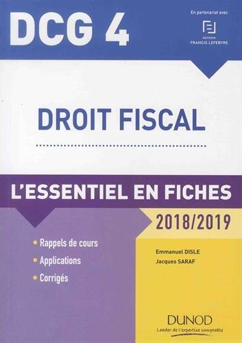 DCG 4 - Droit fiscal - 2018/2019 - L'essentiel en fiches