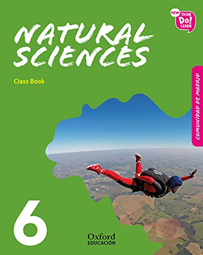 New Think Do Learn Natural Sciences 6 Class Book (Madrid Edition)