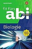 Fit fürs Abi Express: Biologie