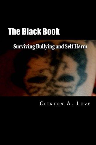 Book cover image for The Black Book: Surviving Bullying and Self Harm