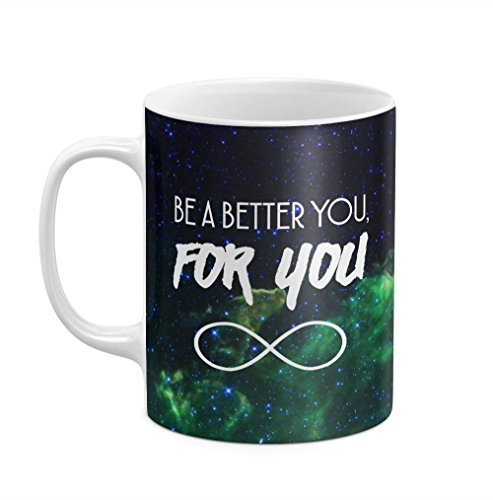 be-a-better-you-for-you-infinity-space-galaxy-nebula-11-ounce-ceramic-tea-coffee-mug