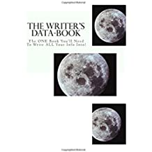 The Writer's Data-Book (white): The ONE Book You'll Need To Write ALL Your Info Into!