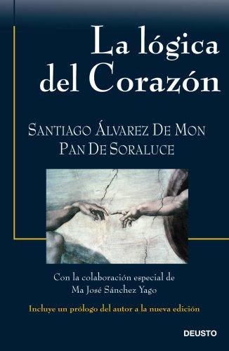 La lógica del corazón por Santiago Álvarez de Mon