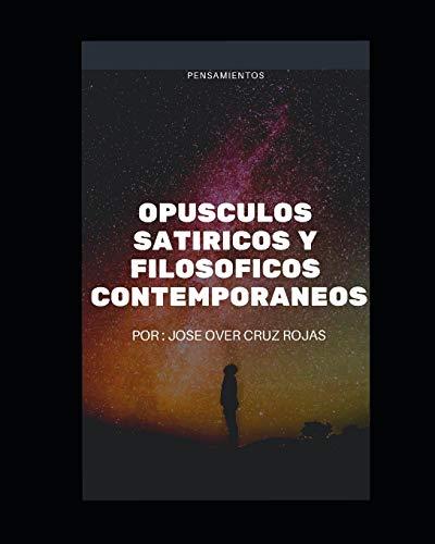 OPUSCULOS SATIRICOS Y FILOSOSFICOS CONTEMPORANEOS: PROLEGOMENOS