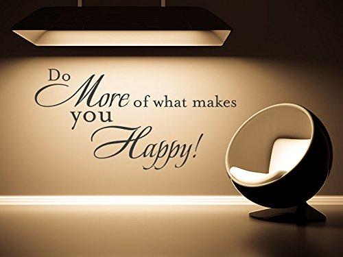 Klebeheld® Wandtattoo Do More of What Makes You Happy! No.1 (Farbe schwarz/Größe 100x50cm)
