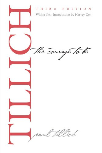 The Courage to Be: Third Edition (The Terry Lectures) por Paul Tillich