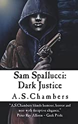 Sam Spallucci: Dark Justice