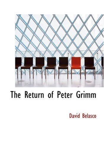 the-return-of-peter-grimm-by-david-belasco-2007-01-30