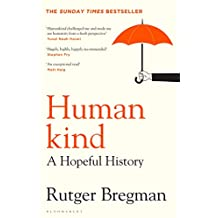 Humankind: THE MOST UPLIFTING SUMMER READ OF 2020 (English Edition)