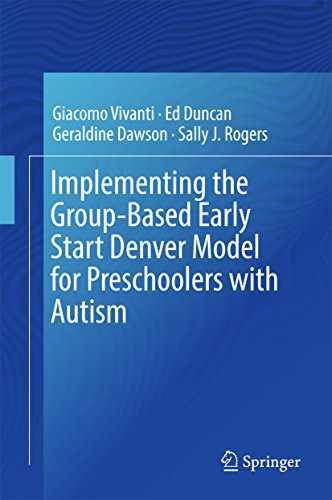 Implementing the Group-Based Early Start Denver Model for Preschoolers with Autism (English Edition) por Giacomo Vivanti