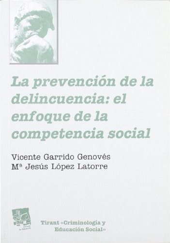La prevención de la delincuencia: el enfoque de la competencia social