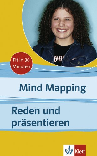 Mind Mapping - Reden und präsentieren