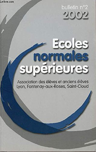 BULLETIN N°2 - 2002 / ECOLES NORMALES SUPERIEURES.