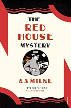 The Red House Mystery (Vintage Classics) by [Milne, A. A.]