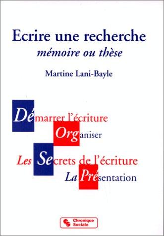 Ecrire une recherche par M. Lani Bayle