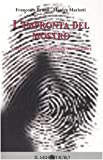 L'impronta del mostro. Storia, identità e perché dei serial killer