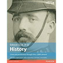 Crime and Punishment Through Time (EDEXCEL GCSE HISTORY (9-1))