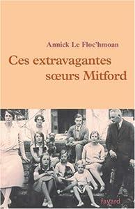 """Afficher """"Ces extravagantes soeurs Mitford"""""""