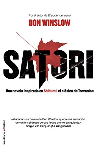 Satori (Rocabolsillo Bestseller) por Winslow Don