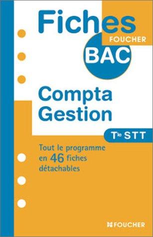 Fiches Bac Foucher : Comptabilité-Gestion, terminale STT