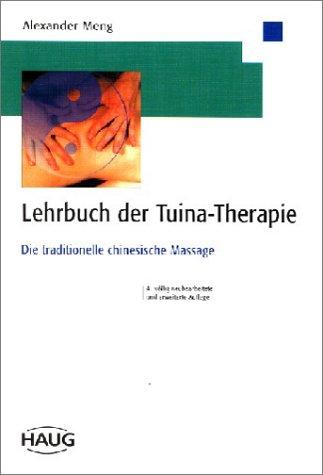 Lehrbuch der Tuina-Therapie par Alexander Meng Chao-Lai