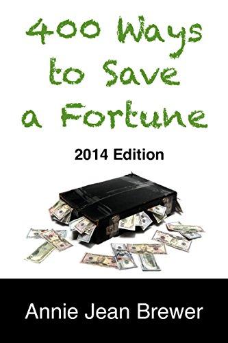 400 Ways to Save a Fortune (English Edition) por Annie Jean Brewer