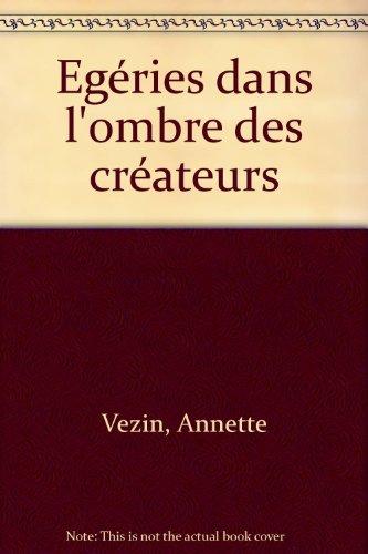 Egéries dans l'ombre des créateurs