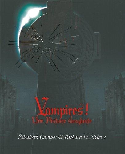 Vampires ! : Une histoire sanglante
