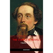 Charles Dickens: The Complete Novels [newly updated] (Golden Deer Classics) (English Edition)
