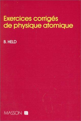 Exercices corrigés de physique atomique
