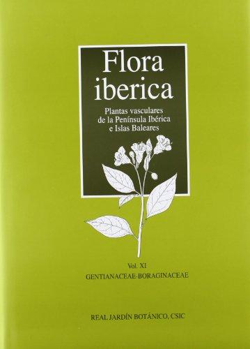 Flora Ibérica. Vol. XI. Gentianaceae-Boraginaceae: 11 por Santiago Castroviejo Bolivar