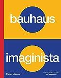 Bauhaus Imaginista - A school in the world