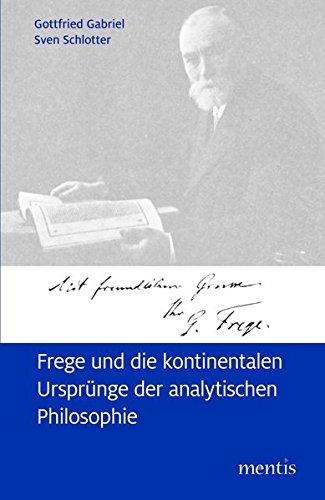 Frege und die kontinentalen Ursprünge der analytischen Philosophie