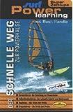 Der schnelle Weg zur Powerhalse - Surf-Powerlear [VHS]